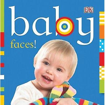 Baby - Faces! by DK - 9780756671754 Book