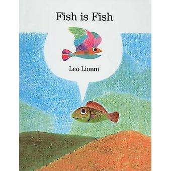 Fish Is Fish by Leo Lionni - 9780812459517 Book