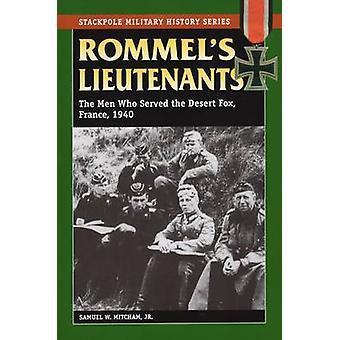 Rommel's Lieutenants - The Men Who Served the Desert Fox - France - 19