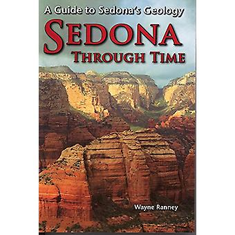 Sedona Through Time - A Guide to Sedona's Geology by Wayne Ranney - 97