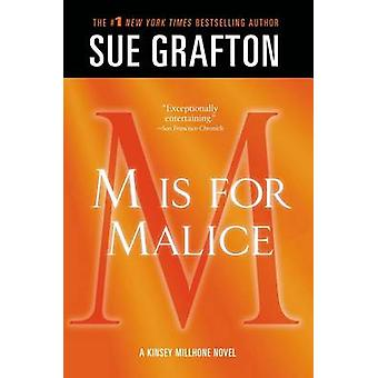 M Is for Malice by Sue Grafton - 9781250041890 Book
