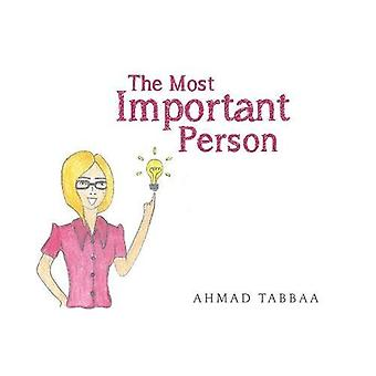 The Most Important Person by Ahmad Tabbaa - 9781788300247 Book