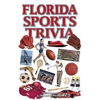Florida Sports Trivia by Ed Maloney - 9781897277607 Book