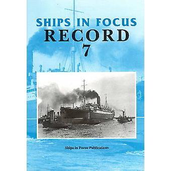 Ships in Focus - 7 by John Clarkson - 9781901703016 Book