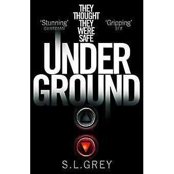Pod ziemią (rynek główny Red.) przez S. L. szary - 9781447266457 książki