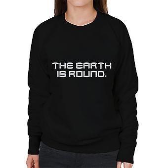 De aarde is ronde vrouwen ' s Sweatshirt