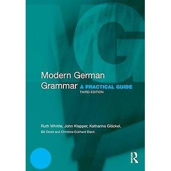 Modern German Grammar by John Klapper