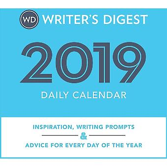 Writers Digest 2019 Daily Calendar  Inspiration Writing Prompts and Advice for Every Day of the Year by The Editors of Writer s Digest