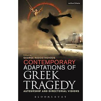 Contemporary Adaptations of Greek Tragedy by Rodosthenous & George