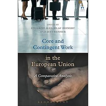 Core and Contingent Work in the European Union by Edoardo Ales