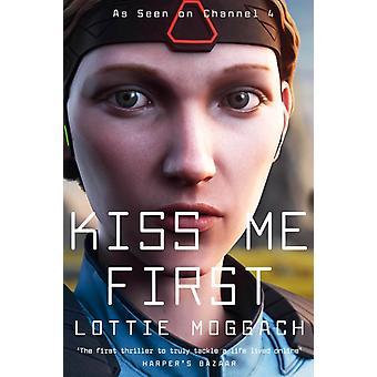 Embrasse-moi d'abord par Lottie Moggach