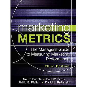 Metriche di marketing La guida dei manager alla misurazione delle prestazioni di marketing di Paul W Farris & Neil T Bendle & Phillip E Pfeifer & David J Reibstein