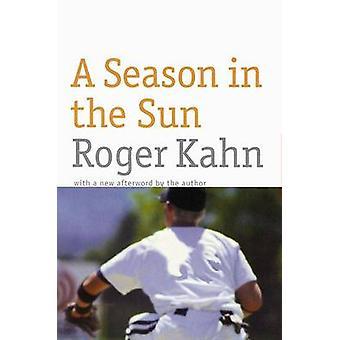 A Season in the Sun by Kahn & Roger