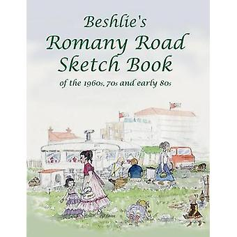 Beshlies Romany Road Sketch Book by Beshlie