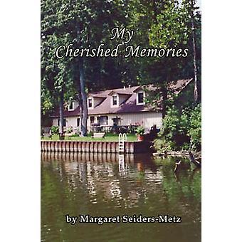 My Cherished Memories by SeidersMetz & Margaret