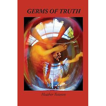 Germs of Truth by Tosteson & Heather