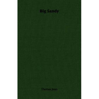 Big Sandy by Thomas & Jean
