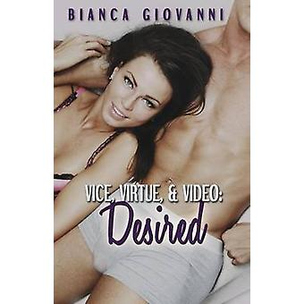 Vice Virtue  Video Desired by Giovanni & Bianca