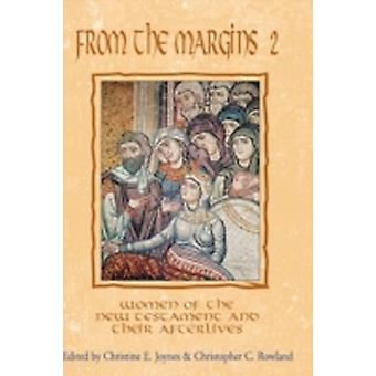From the Margins 2 Women of the New Testament and Their Afterlives by Joynes & Christine E.