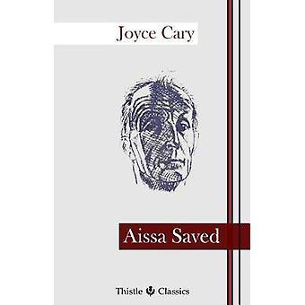 Aissa Saved by Cary & Joyce
