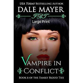 Vampire in Conflict by Mayer & Dale
