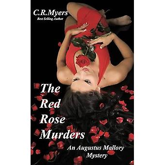 The Red Rose MurdersThe Coming Darkness by Myers & C. R.
