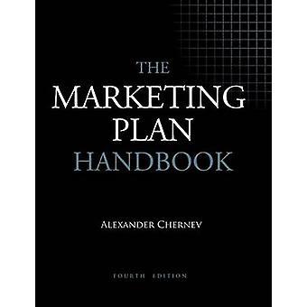 The Marketing Plan Handbook 4th Edition by Chernev & Alexander