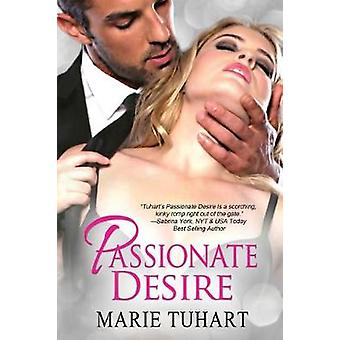 Passionate Desire by Tuhart & Marie