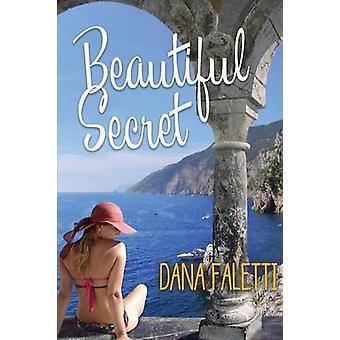 Beautiful Secret by Faletti & Dana