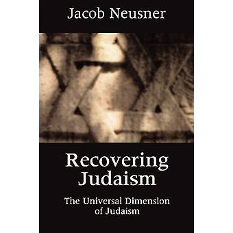 Recovering Judaism by Neusner & Jacob