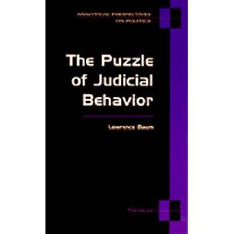 The Puzzle of Judicial Behavior by Lawrence Baum - 9780472083350 Book