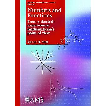 Numbers and Functions - From a Classical-Experimental Mathematician's