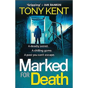 Marked for Death by Tony Kent - 9781783964499 Book