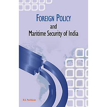 Foreign Policy and Maritime Security of India by K. S. Pavithran - 97
