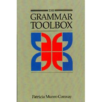 The Grammar Toolbox - Student's Book by Patricia Munro Conway - 978088