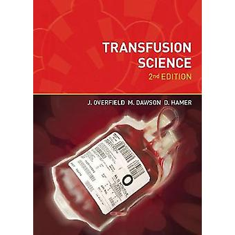 Transfusion Science (2nd Revised edition) by Joyce Overfield - Mauree