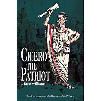 Cicero The Patriot