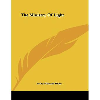 The Ministry of Light