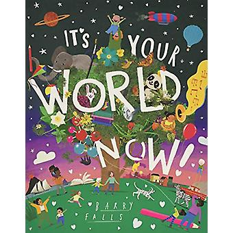 It's Your World Now! by Barry Falls - 9781843654100 Book