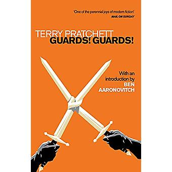 Guards! Guards! - Introduction by Ben Aaronovitch by Terry Pratchett -