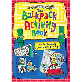 The Backpack Activity Book - Puzzles to make your journey fly by by Jo
