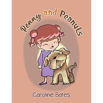 Penny and Peanuts by Caroline Bates