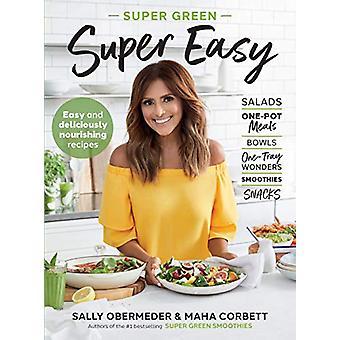 Super Green Super Easy av Sally Obermeder - 9781760110802 Bok