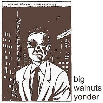 Big Walnuts Yonder - Big Walnuts Yonder [Vinyl] USA import