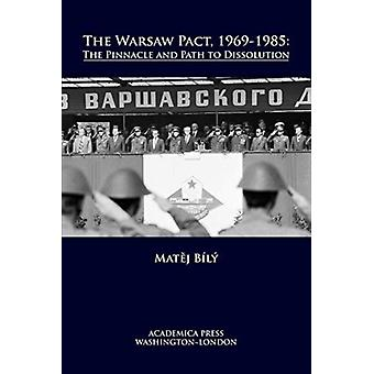 The Warsaw Pact 19691985 by Bily & Matej