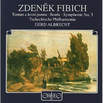 Zdenek Fibich - Zdenek Fibich: Toman a Lesni Panna; Boufe; Symphonie No. 3 [CD] USA import