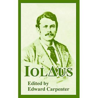 Iolaus by Edward Carpenter - 9781410107961 Book