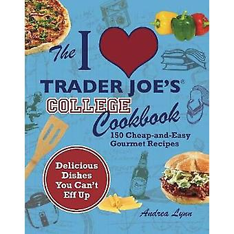 أنا أحب التاجر جوز كلية كتاب الطبخ من قبل أندريا لين