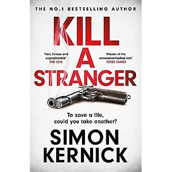 Kill A Stranger what would you do to save your loved one