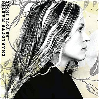 Charlotte Martin - On Your Shore [CD] USA import